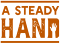 Be a Steady Hand